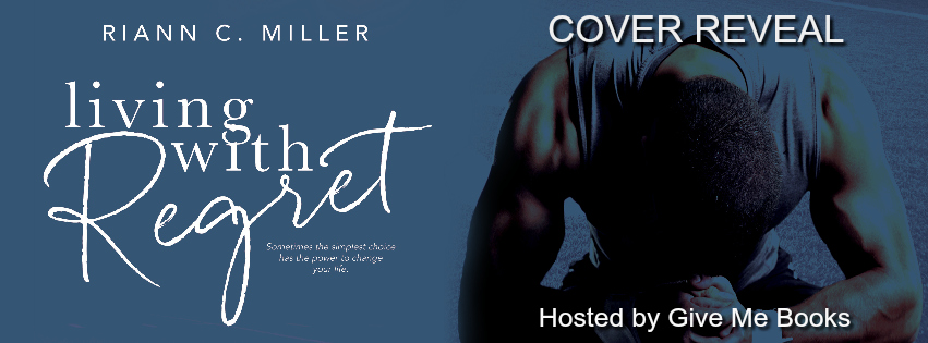 Cover Reveal ~ Living With Regret ~ by ~ Riann C.Miller
