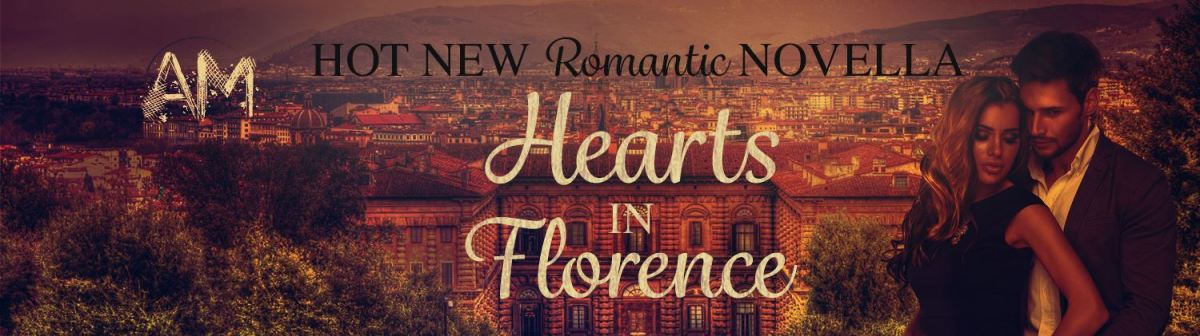 Cover Reveal ~ Hearts in Florence ~ by ~ A.M. Willard