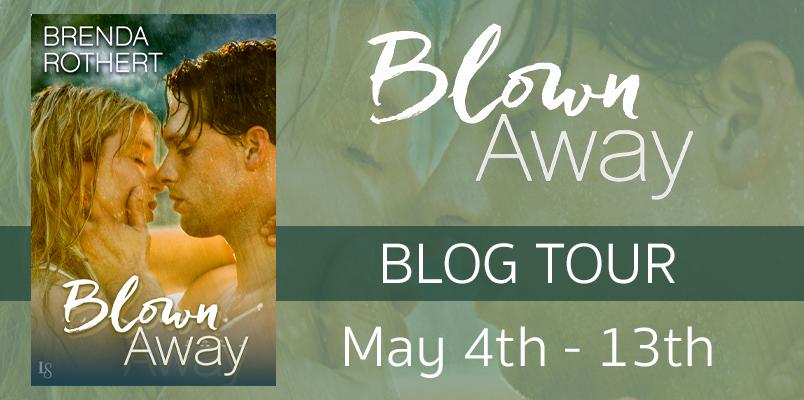 Blog Tour ~ Blown Away ~ by ~ BrendaRothert
