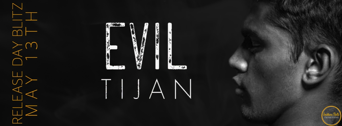 Release Day Blitz ~ Evil ~ by ~Tijan