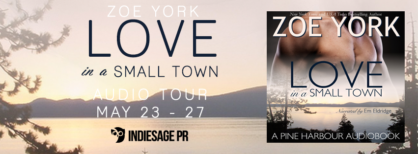 Audio Tour ~ Love in a Small Town ~ by ~ Zoe York