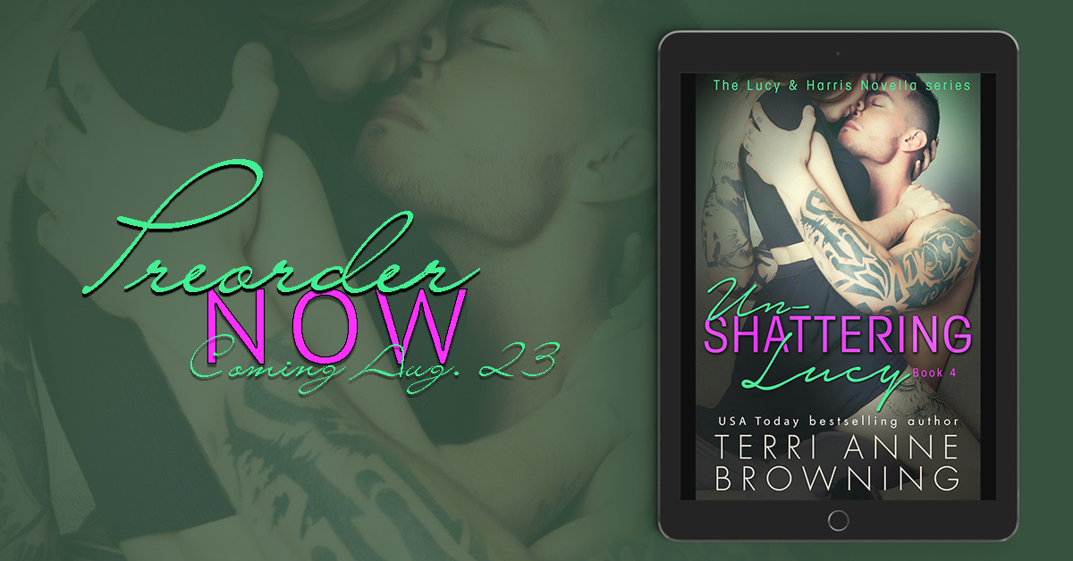 Blurb Reveal ~ Un-Shattering Lucy ~ by ~ Terri AnneBrowning