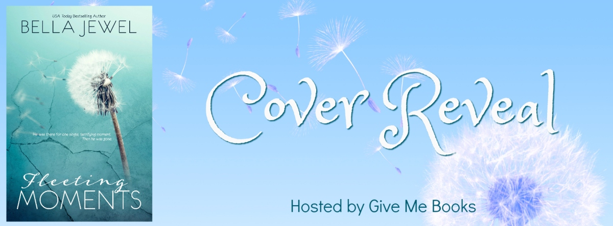 Surprise Cover Reveal ~ Fleeting Moments ~ by ~ BellaJewel