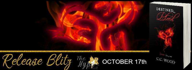 Release Day Blitz & Review ~ Destined by Blood ~ by ~ C.C.Wood