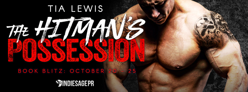 Book Blitz ~ The Hitman's Possession ~ by ~ TiaLewis