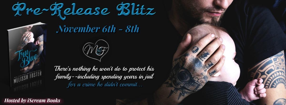 Pre-Release Blitz ~ True Blue ~ by ~ MelissaFoster