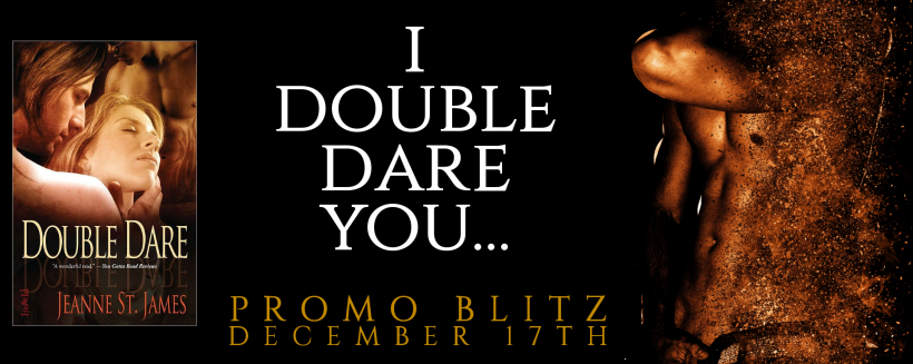 Promo Blitz ~ I Double Dare You ~ by ~ Jeanne St.James