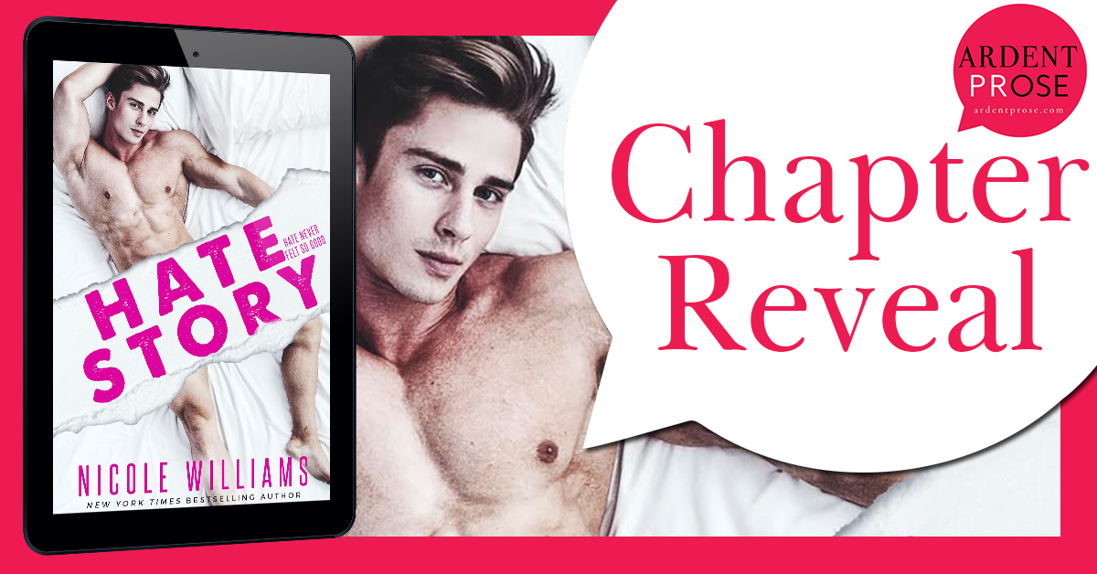 Chapter Reveal ~ Hate Story ~ by ~ Nicole Williams