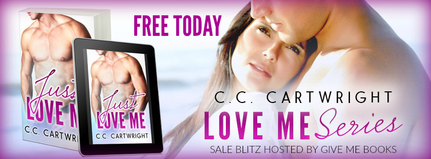 Sales Blitz ~ Just Love Me ~ by ~ C.C.Cartwright