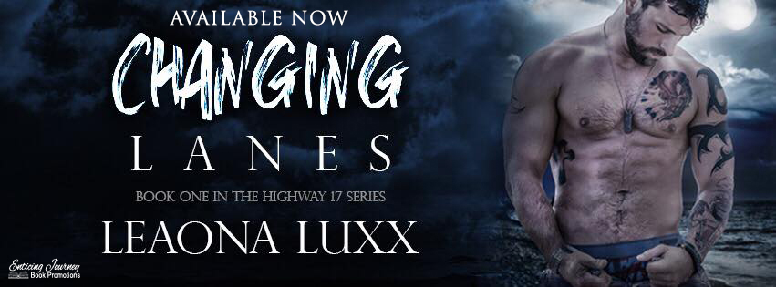 Release Blitz ~ Changing Lanes ~ by ~ LeaonaLuxx