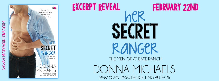 Excerpt Reveal ~ Her Secret Ranger ~ by ~ DonnaMichaels