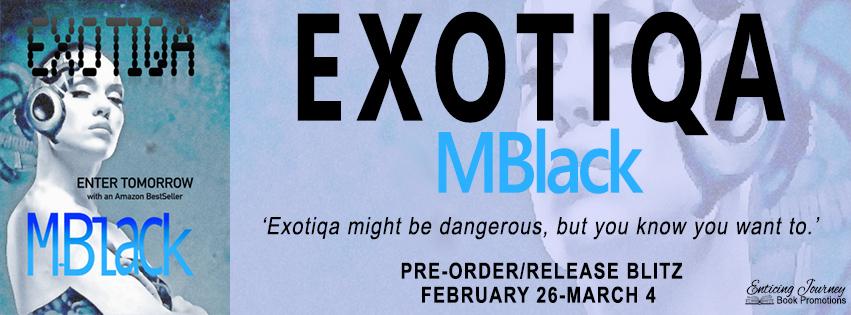 Pre-Order Blitz ~ Exotiqa ~ by ~ M.Black