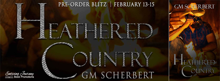 Pre-Order Blitz ~ Heathered Country ~ by ~ GMScherbert
