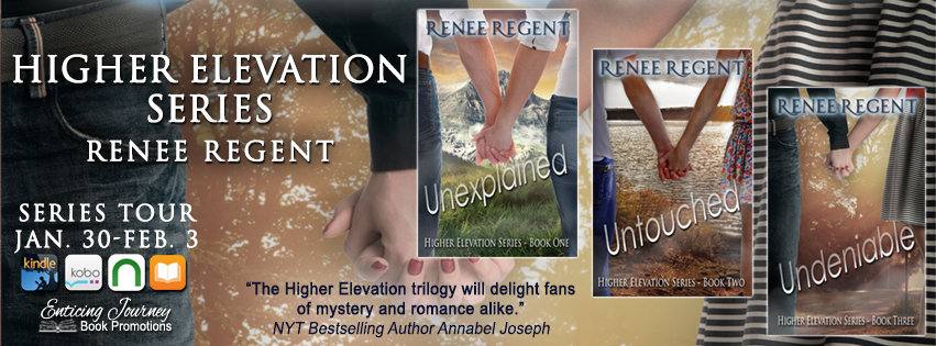 Series Tour ~ Higher Elevation Series ~ by ~ Renee Regent