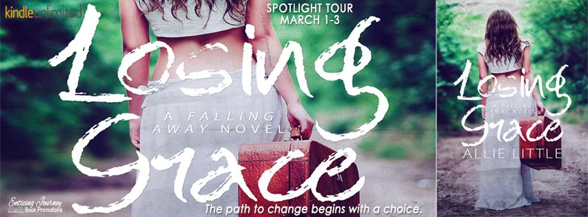 Spotlight Tour ~ Losing Grace ~ by ~ AllieLittle