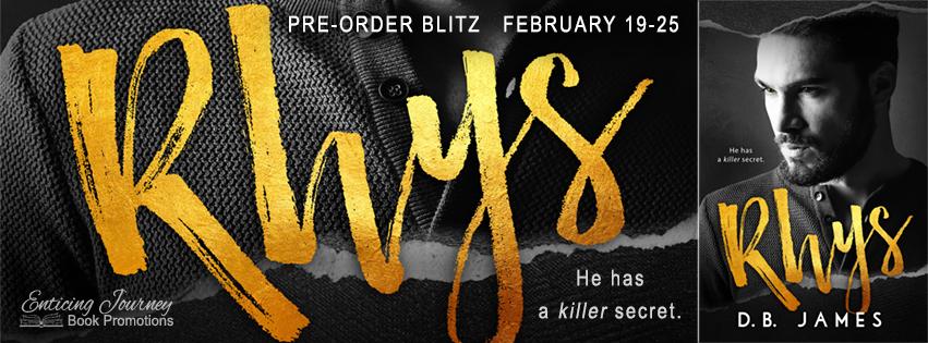 Pre-Order Blitz ~ Rhys ~ by ~ D.B.James