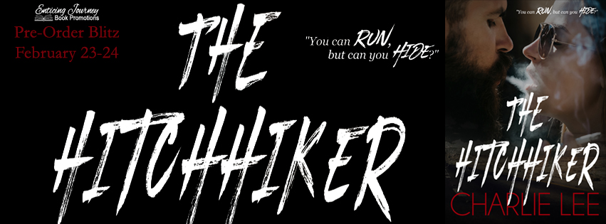Pre-Order Blitz ~ The Hitchhiker ~ by ~ CharlieLee