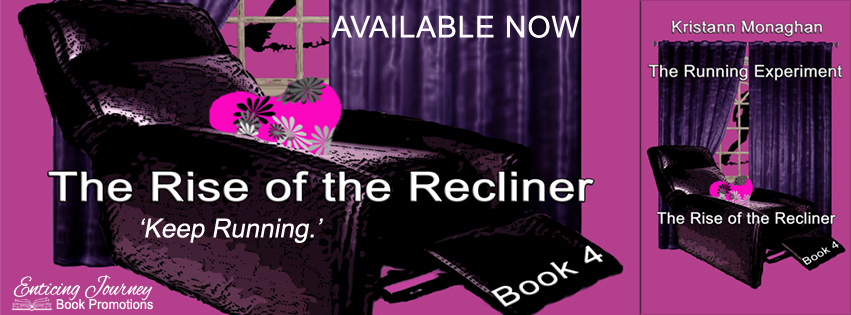 Release Blitz ~The Rise of the Recliner ~ by ~ KristannMonaghan