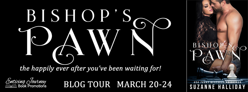 Blog Tour ~ Bishop's Pawn ~ by ~ Suzanne Halliday