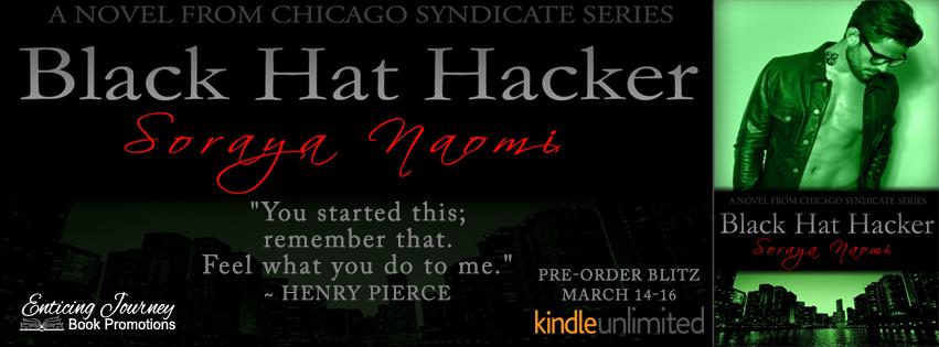 Pre-Order Blitz ~ Black Hat Hacker ~ by ~ SorayaNaomi