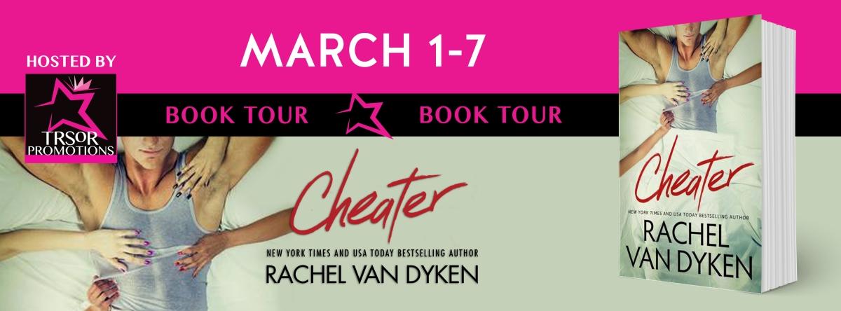 Book Tour & Review ~ Cheater ~ by ~ Rachel VanDyken