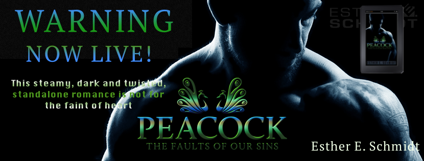 Release Blitz ~ Peacock ~ by ~ Esther E. Schmidt
