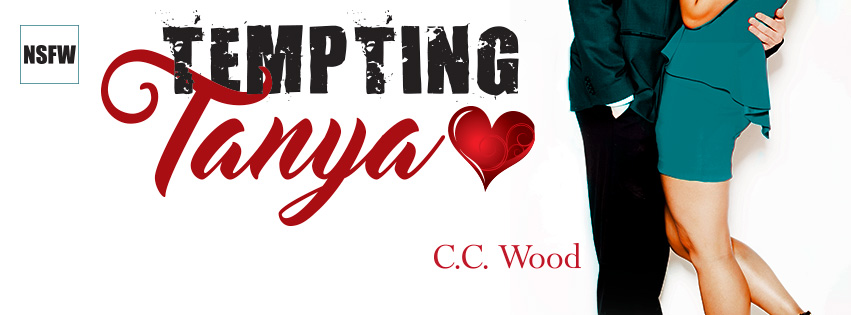 Cover Reveal ~ Tempting Tanya ~ by ~ C.C. Wood