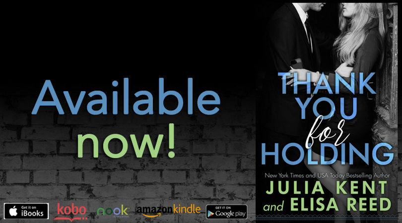 Release Blitz ~ Thank You For Holding ~ by ~ Julia Kent & Elisa Reed