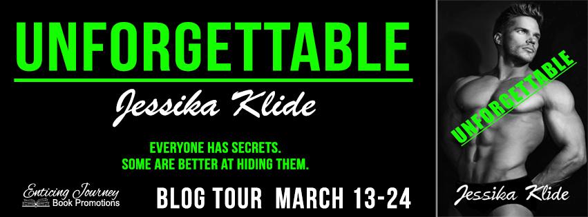 Blog Tour ~ Unforgettable ~ by ~ JessikaKlide