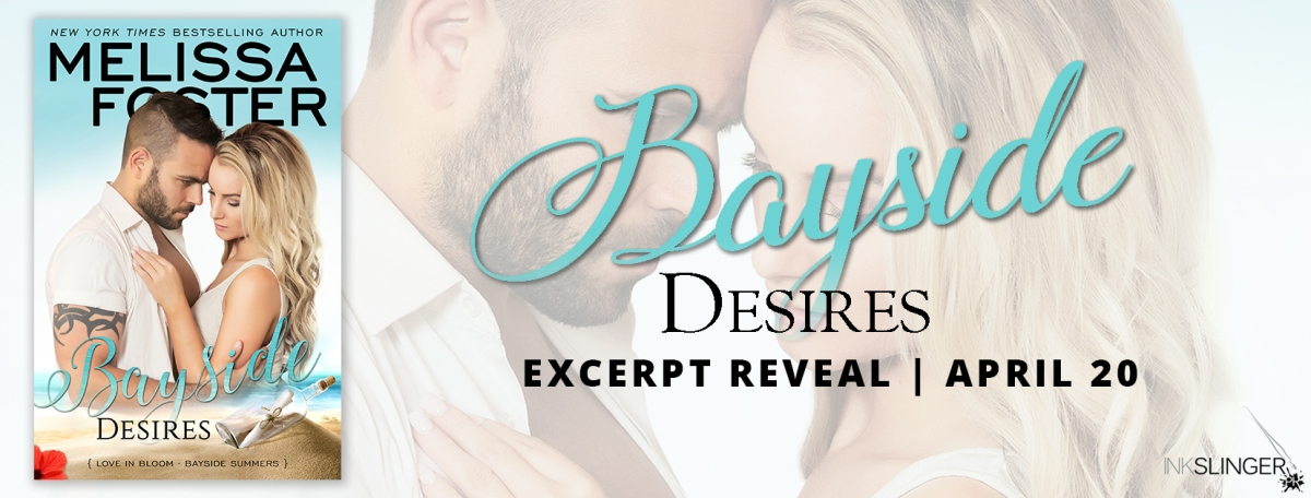 Excerpt Reveal ~ Bayside Desires ~ by ~ MelissaFoster