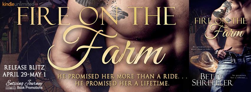 Release Blitz ~ Fire on the Farm ~ by ~ BettyShreffler
