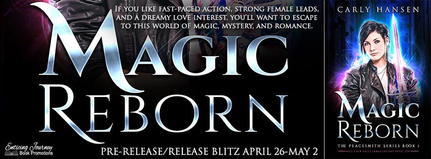 Release Blitz ~ Magic Reborn ~ by ~ CarlyHansen