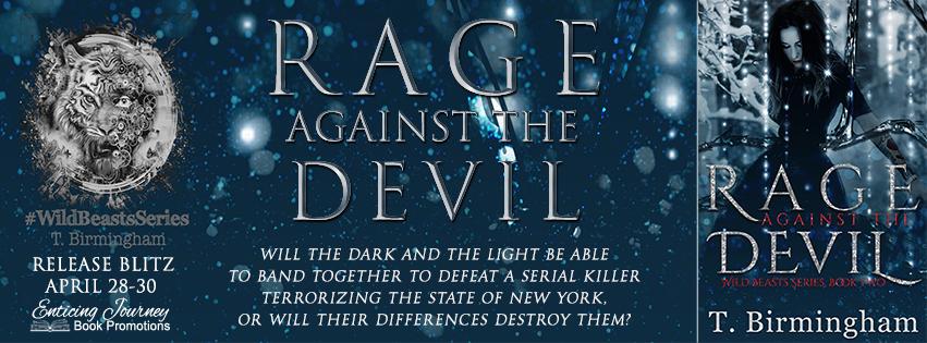 Release Blitz ~ Rage Against the Devil ~ by ~ T.Birmingham