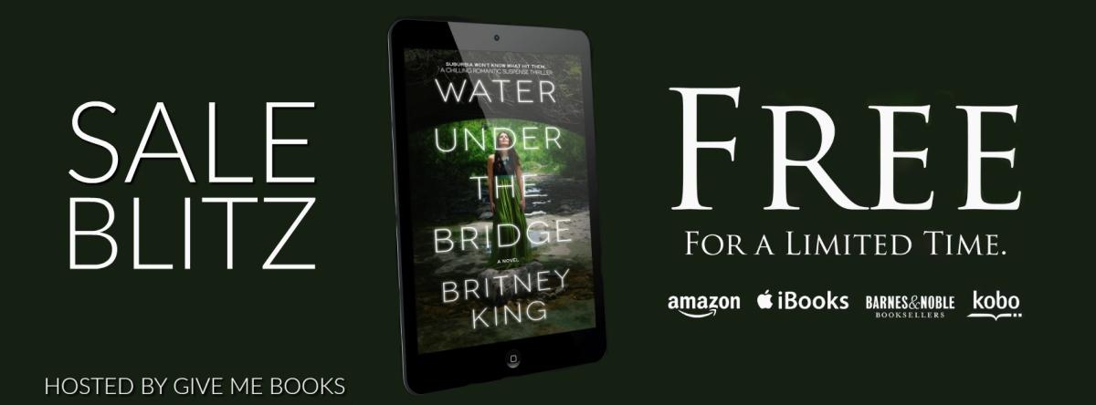 Sales Blitz ~ Water Under The Bridge ~ by ~ BritneyKing
