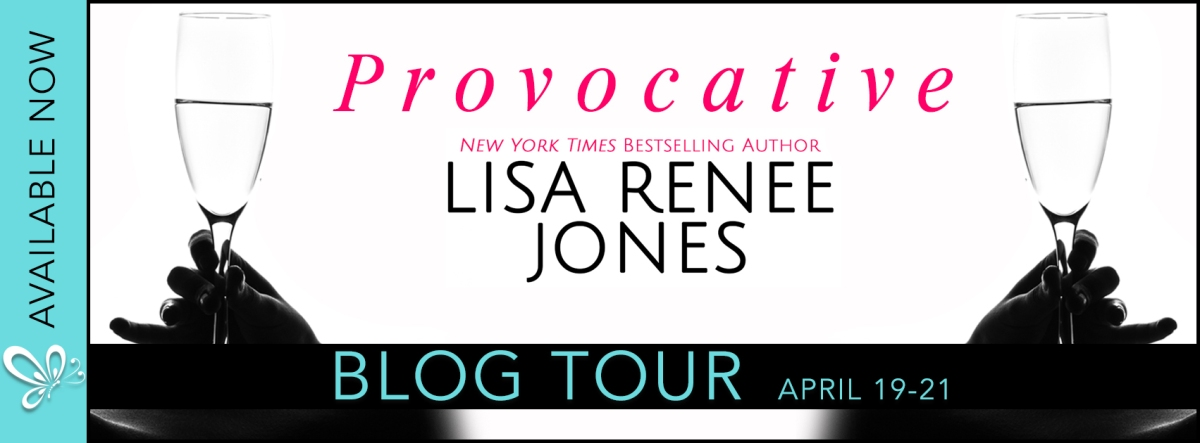 Blog Tour ~ Provocative ~ by ~ Lisa Renee Jones