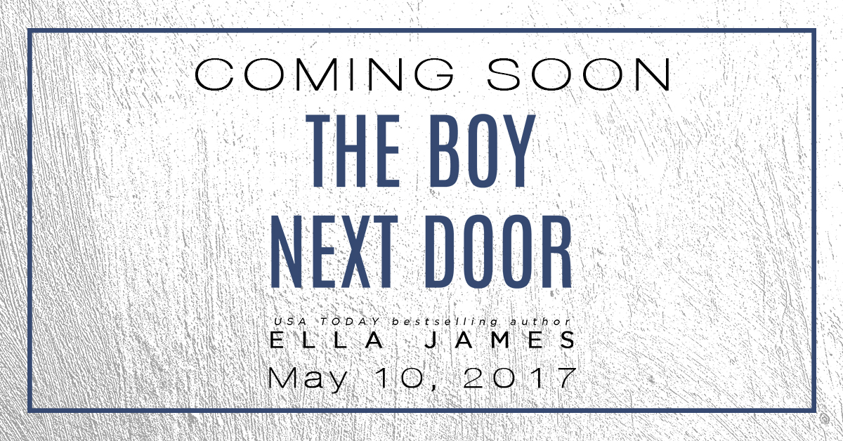 Cover Reveal ~ The Boy Next Door ~ by ~ Ella James