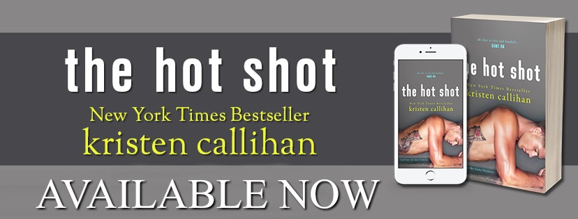 Blog Tour ~ The Hot Shot ~ by ~ Kristen Callihan