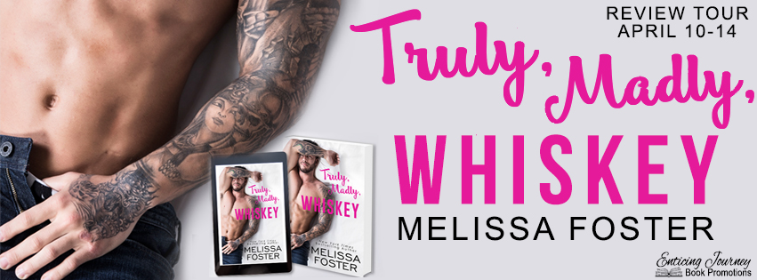 Review Tour ~ Truly, Madly, Whiskey ~ by ~ MelissaFoster