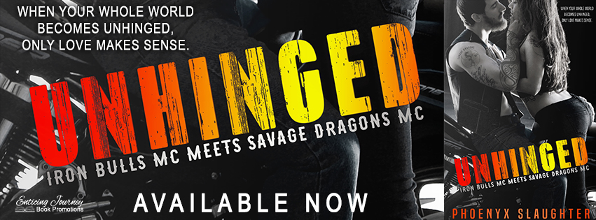Release Blitz ~ Unhinged ~ by ~ PhoenyxSlaughter